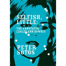 Peter Sotos - Selfish, Little