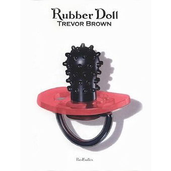 Trevor Brown – Rubber Doll